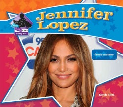 Jennifer Lopez: Famous Entertainer (Hardcover)