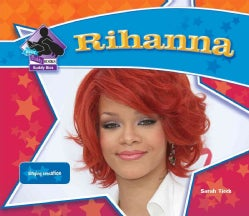 Rihanna: Singing Sensation (Hardcover)