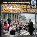 Gun Rights & Responsibilities (Hardcover)