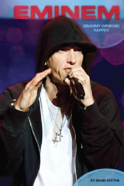 Eminem: Grammy-Winning Rapper (Hardcover)