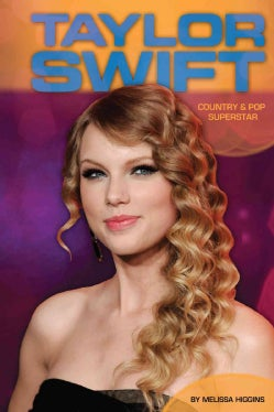 Taylor Swift: Country & Pop Superstar (Hardcover)