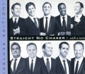 Straight No Chaser - With a Twist (Deluxe Edition)