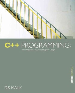 C++ Programming: From Problem Analysis to Program Design (Paperback)