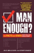 Man Enough?: The Facts and Stats Every Real Guy Should Know (Paperback)