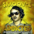 Smoov-E - Addicted (Parental Advisory)