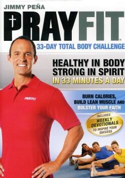 Prayfit: 33-Day Total Body Challenge (DVD)