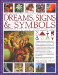 The Ultimate Illustrated Guide to Dreams Signs & Symbols: Identification and Analysis of the Visual Vocabulary an... (Paperback)
