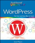 Teach Yourself Visually WordPress (Paperback)