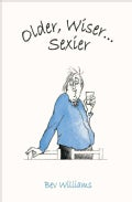 Older, Wiser . . . Sexier: Men (Hardcover)