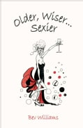 Older, Wiser . . . Sexier: Women (Hardcover)