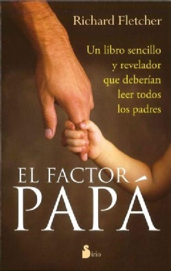 El factor papa / The Dad Factor (Paperback)