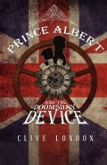 Prince Albert and the Doomsday Device (Paperback)