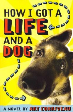 How I Got a Life and a Dog (Paperback)