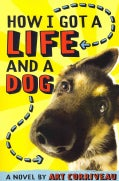 How I Got a Life and a Dog (Paperback)