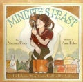 Minette's Feast: The Delicious Story of Julia Child and Her Cat (Hardcover)