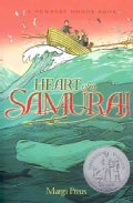 Heart of a Samurai: Based on the True Story of Manjiro Nakahama (Paperback)