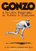 Gonzo: A Graphic Biography of Hunter S. Thompson (Paperback)