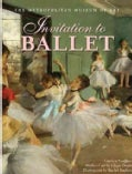 Invitation to Ballet: A Celebration of Dance and Degas (Hardcover)