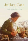 Julia's Cats: Julia Child's Life in the Company of Cats (Hardcover)