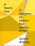 21 Designers for Twenty-First Century Britain (Paperback)