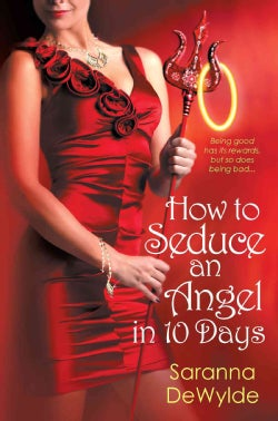 How to Seduce an Angel in 10 Days (Paperback)