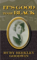 It's Good to Be Black (Paperback)