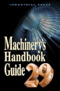 Machinery's Handbook Guide (Paperback)