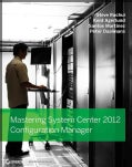 Mastering System Center Configuration Manager 2012 (Paperback)
