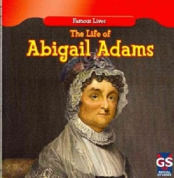 The Life of Abigail Adams (Paperback)