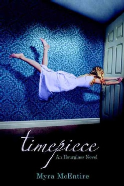 Timepiece: An Hourglass Novel (Hardcover)