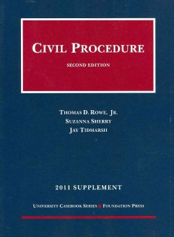 Civil Procedure, 2011: Rules, Statutes, and Recent Developments (Paperback)