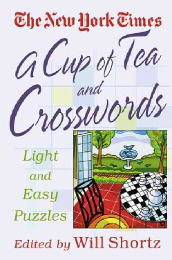 The New York Times a Cup of Tea and Crosswords: Light and Easy Puzzles (Paperback)