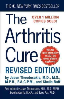 The Arthritis Cure: The Medical Miracle That Can Halt, Reverse, and May Even Cure Osteoarthritis (Paperback)