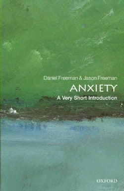 Anxiety: A Very Short Introduction (Paperback)