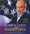 Ameritopia: The Unmaking of America (CD-Audio)