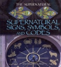 Supernatural Signs, Symbols, and Codes (Hardcover)