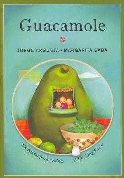 Guacamole: Un Poema Para Cocinar / A Cooking Poem (Hardcover)