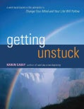 Getting Unstuck: A Workbook Based on the Principles in Change Your Mind and Your Life Will (Paperback)