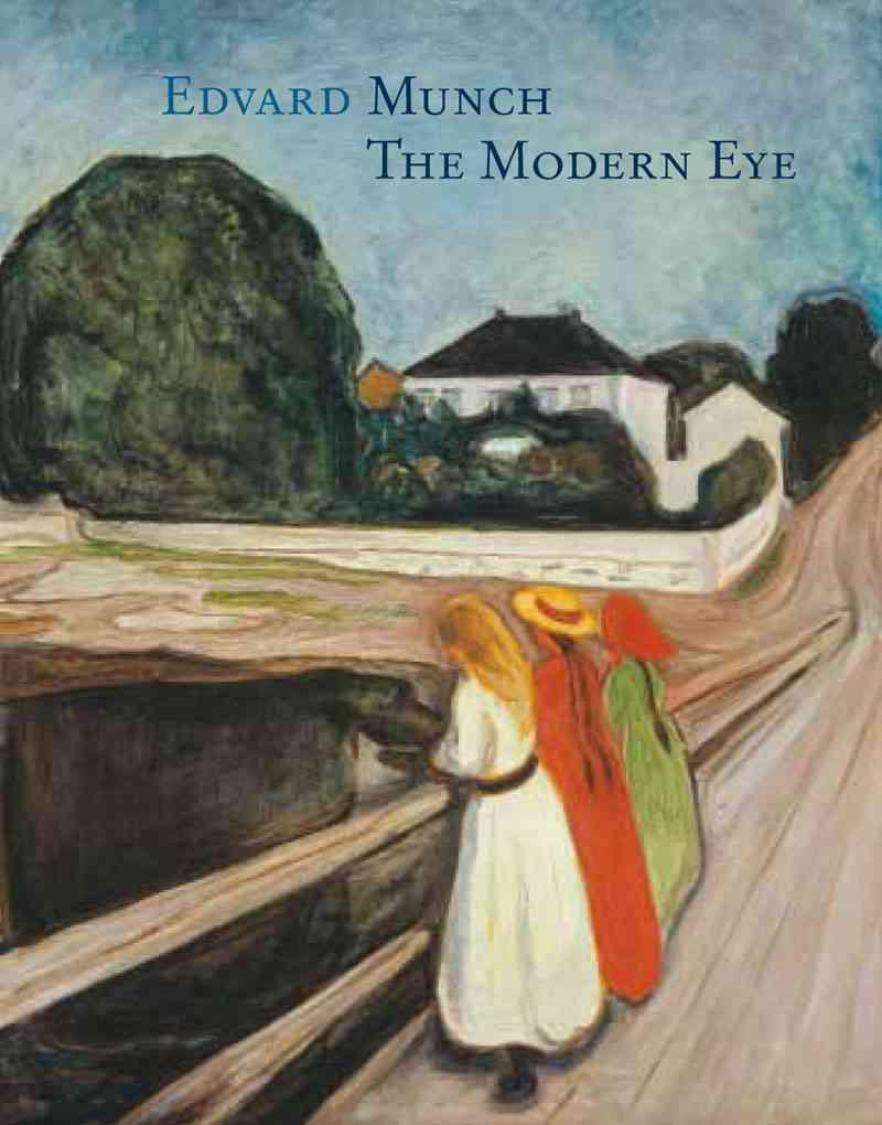 Edvard Munch: The Modern Eye (Hardcover)