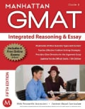 Integrated Reasoning & Essay GMAT Strategy Guide