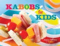 Kabobs for Kids (Spiral bound)