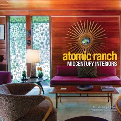 Atomic Ranch Midcentury Interiors (Hardcover)