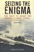 Seizing the Enigma: The Race to Break the German U-boat Codes, 1939-1943 (Paperback)