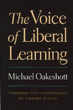 The Voice of Liberal Learning (Paperback)