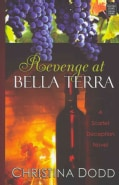 Revenge at Bella Terra (Hardcover)
