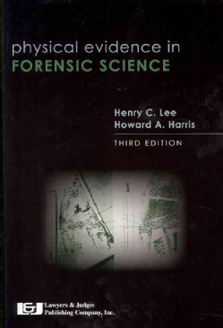 Physical Evidence in Forensic Science (Paperback)