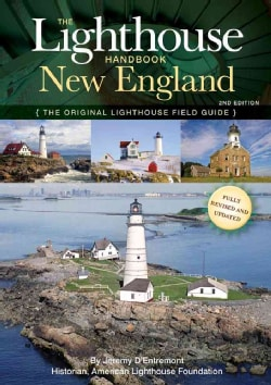 The Lighthouse Handbook New England: The Original Lighthouse Field Guide (Paperback)