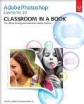 Adobe Photoshop Elements 10: Classroom in a Book