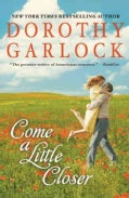 Come a Little Closer (Hardcover)