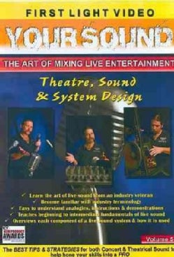 Your Sound: The Art of Mixing Live Entertainment: Theatre Sound & System (DVD)